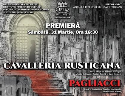 premiera opera nationala bucuresti cavalleria rusticana pagliacci