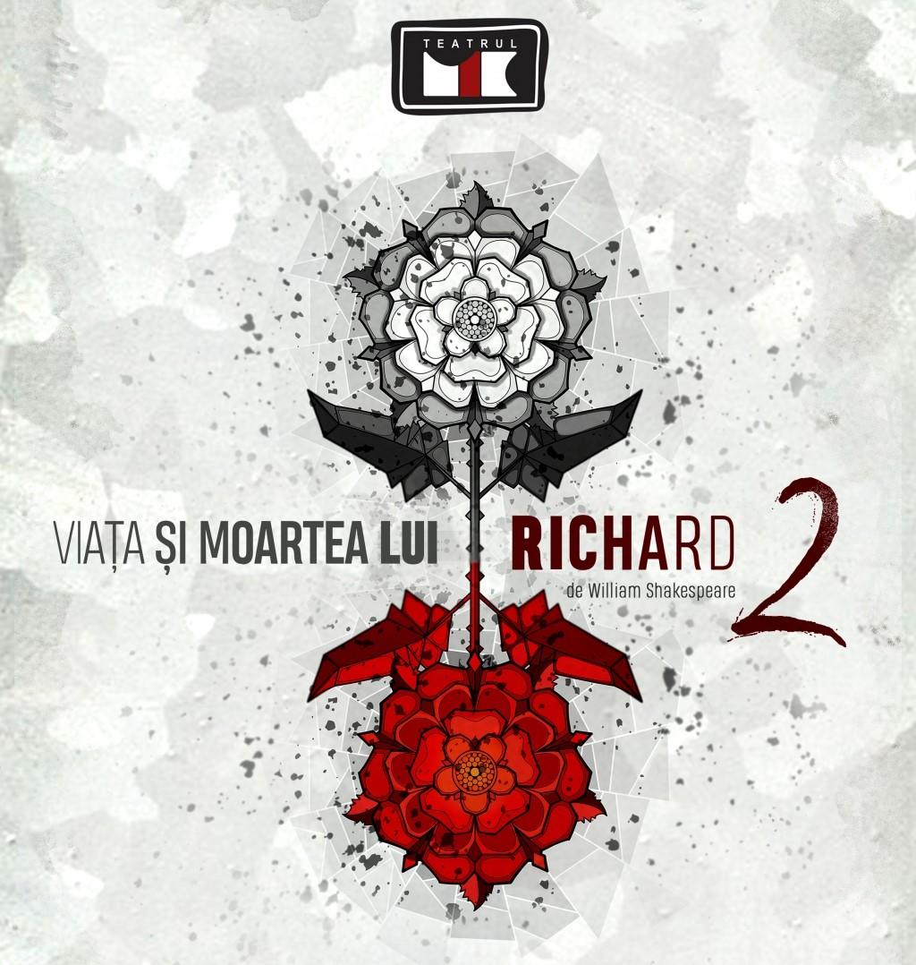 Viata si moartea lui Richard al II-lea - Teatrul Mic