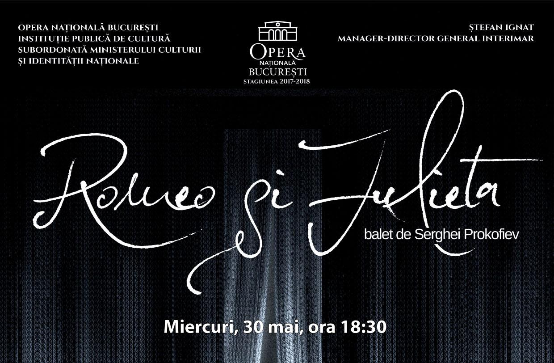 spectacol balet Romeo si Julieta Opera Nationala Bucuresti